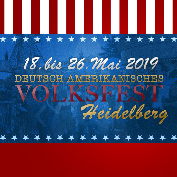 Deutsch-Amerikanisches Freundschaftsfest Heidelberg 2019 – – Bild: volksfest-grafenwoehr.de