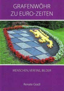 """Das Buch """"Grafenwöhr zu Euro-Zeiten"""" befasst sich mit Geschichten vieler Vereine und Personen nach der Einführung des Euros.  -- Bild: Renate Gradl"""