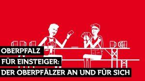 Oberpfalz für Einsteiger - Der Oberpfälzer an und für sich. -- Bild: Oberpfalz-Marketing